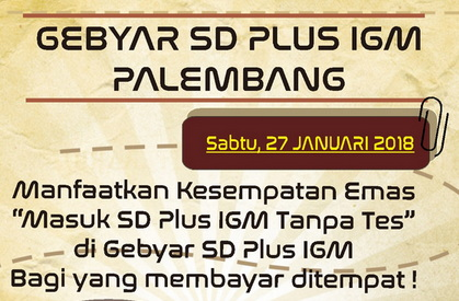 Masuk SD Plus IGM Tanpa Tes